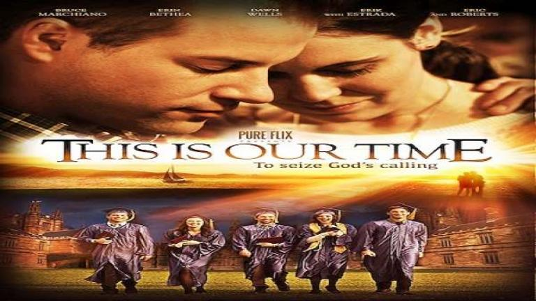 This is Our Time - Movie