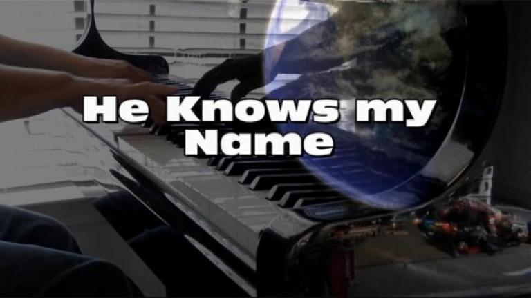 ( Piano ) He Knows my Name - Instrumental