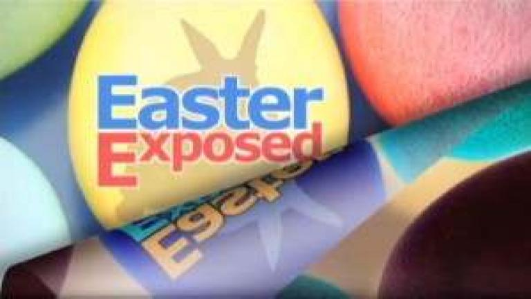 Easter Exposed