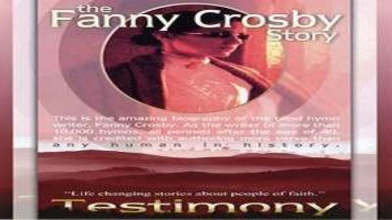 Fanny Crosby - Biografia  / Documental ( Himnos )