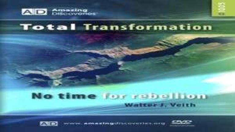 5/18 - No Time for Rebellion / Total Transformation - Walter Veith