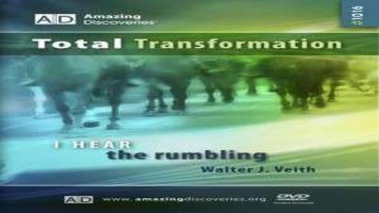 16/18 - I Hear the Rumbling / Total Transformation - Walter Veith