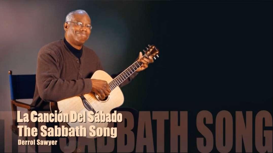 La Cancion del Sabado | Derrol Sawyer