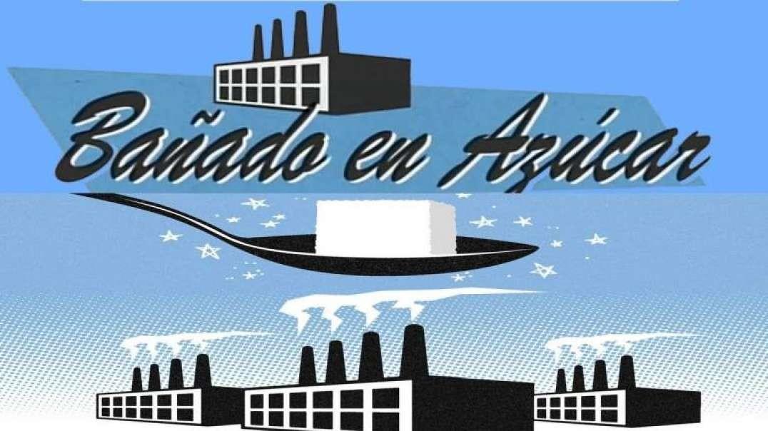 Banado en Azucar | Documental Salud - La noche tematica