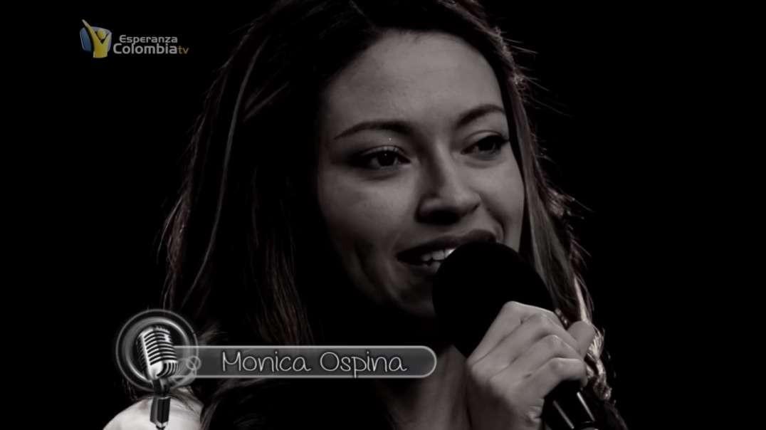 Alzare mis Ojos a los Montes | Monica Ospina