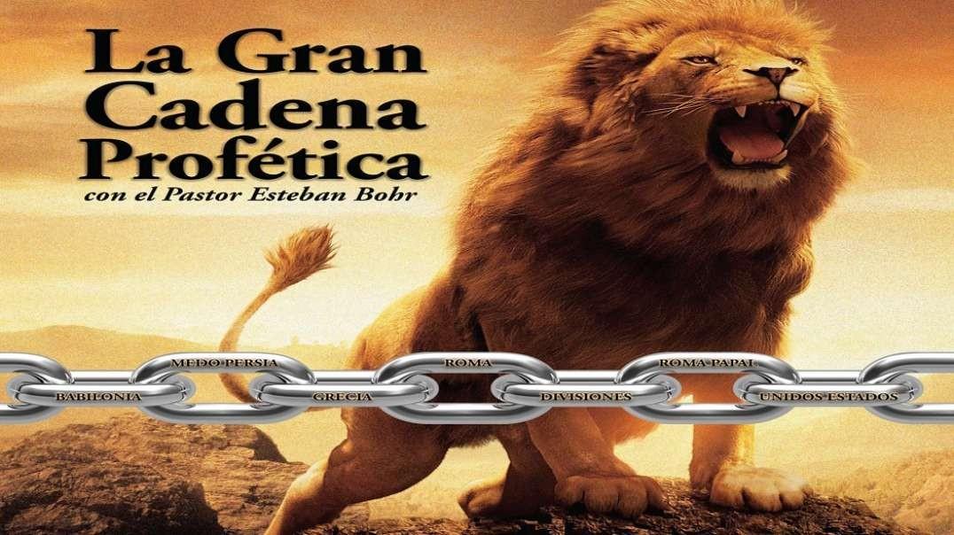 1/6 La Cadena Profetica y el Cuerno Pequeno | Pr Esteban Bohr (2016)
