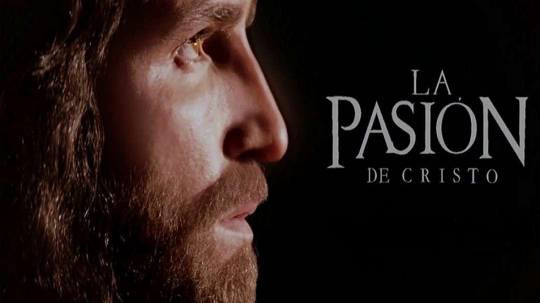 La Pasion de Cristo | Subtitulada