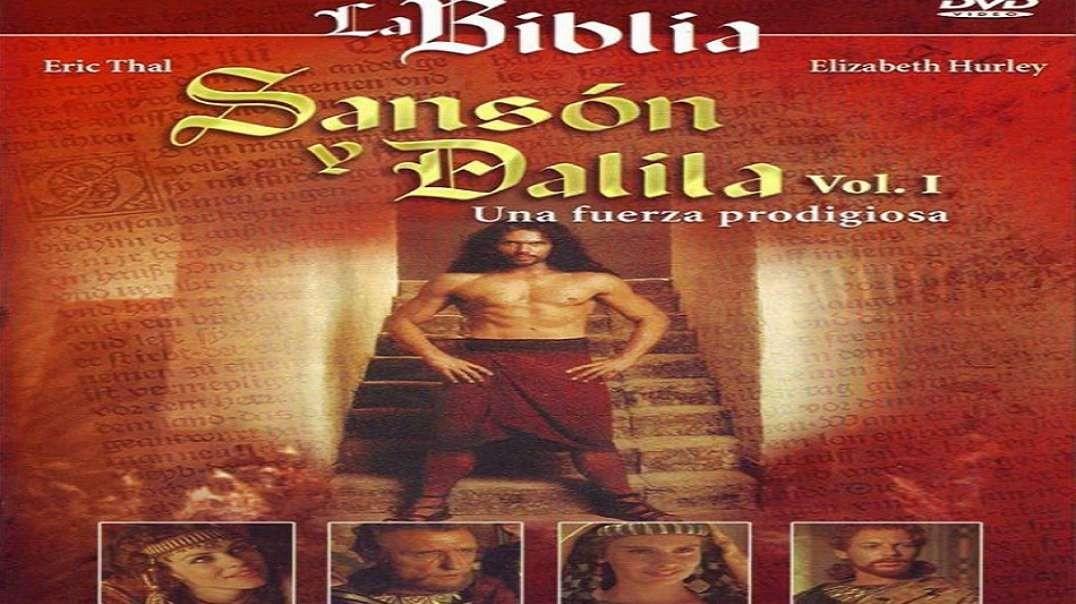 La Biblia - Sanson y Dalila Vol 1 - Una Fuerza Prodigiosa | Pelicula Cristiana