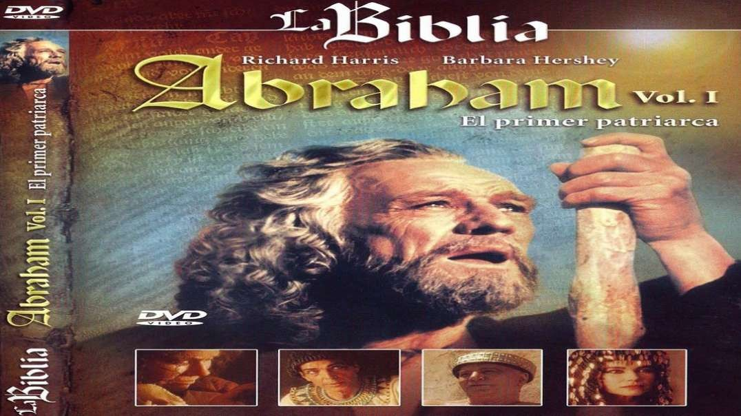La Biblia - Abraham Vol 1 - El Primer Patriarca | Pelicula Cristiana