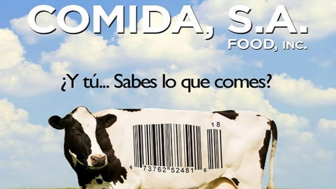 COMIDA S.A. | Food Inc - Documental Salud