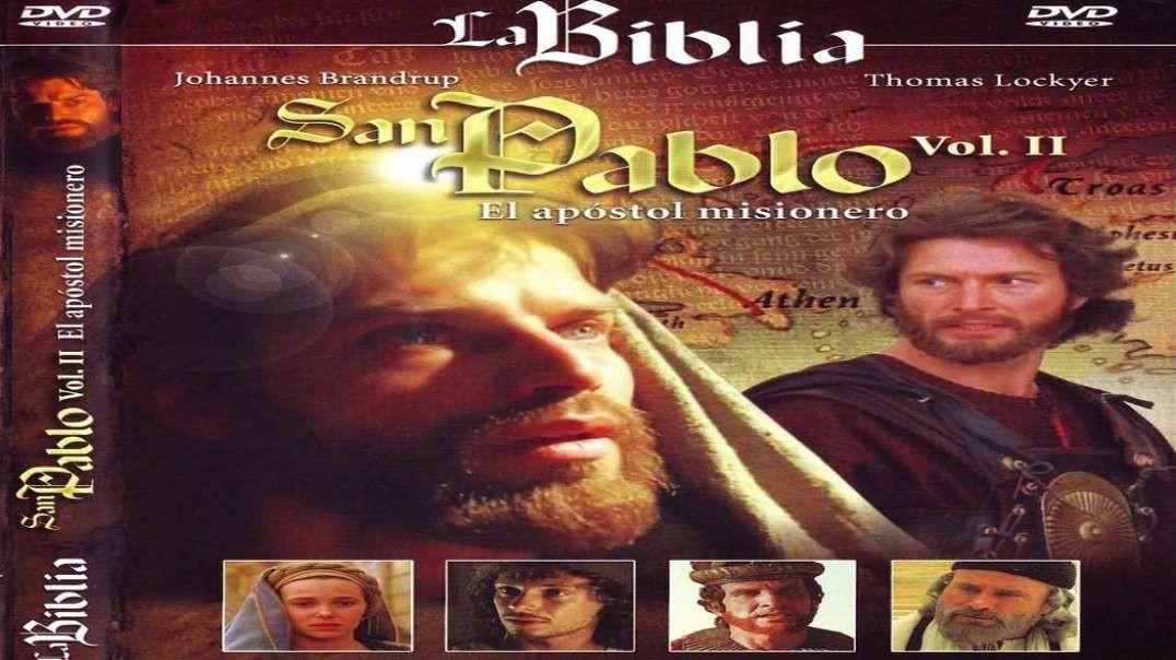 La Biblia - El Apostol Pablo Vol 1 y 2 | Pelicula Cristiana