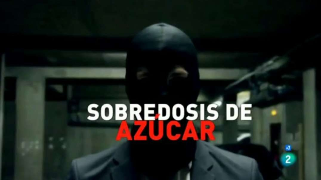 Sobredosis de azucar | Documental Salud