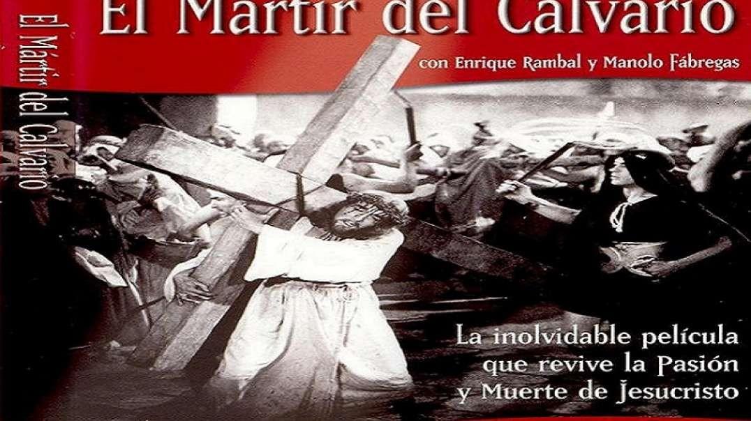El Martir del Calvario 1952 | Pelicula Mexicana de la Vida de Jesus