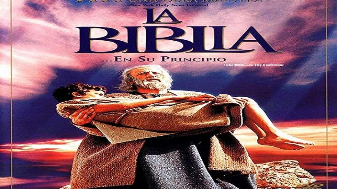 La Biblia - En El Principio | Pelicula cristiana