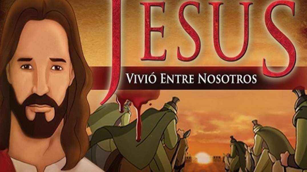 Jesus El vivio entre nosotros | Pelicula animada