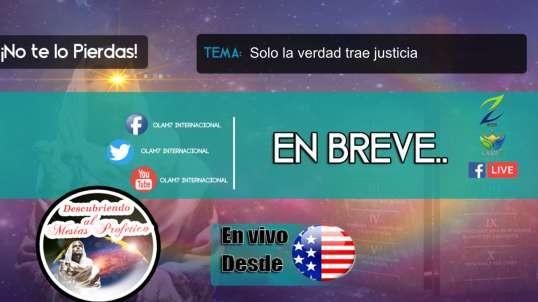 Descubriendo al Mesias de las profecias - 8. Solo la verdad trae justicia / Pr. Gustavo Contreras