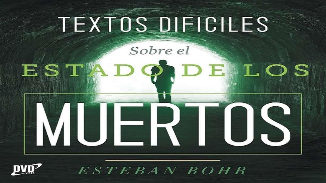 3/12 El Rico y Lazaro | Serie Textos Dificiles sobre el Estado de los Muertos - Pr Bohr