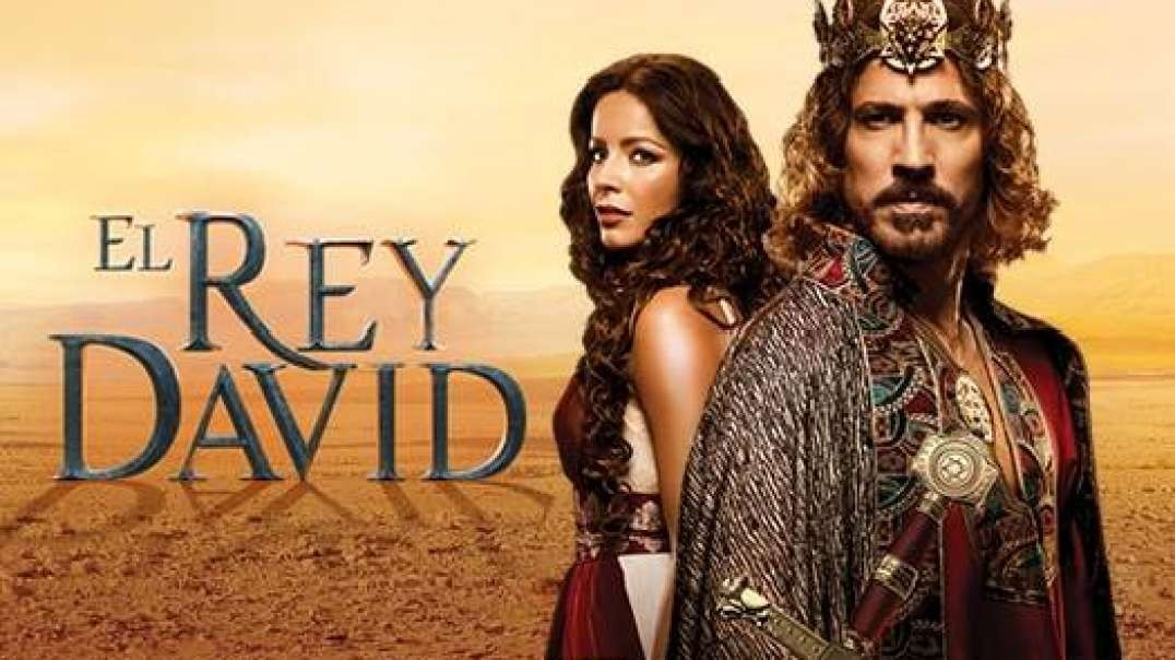 Capitulo 4 - El Rey David | Mini Serie