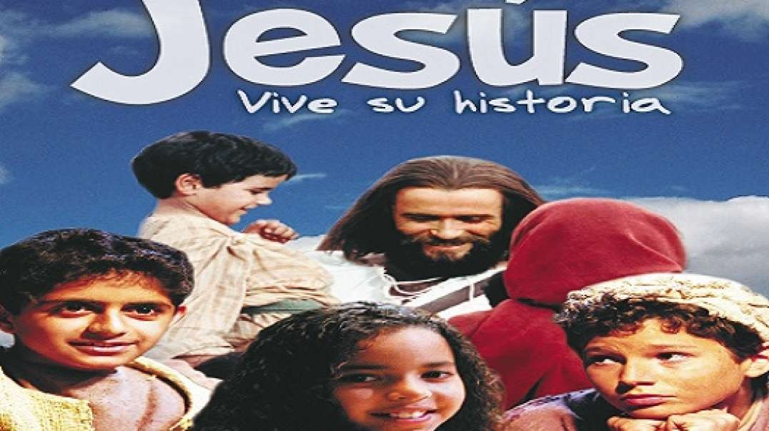 La Historia de Jesus para Niños