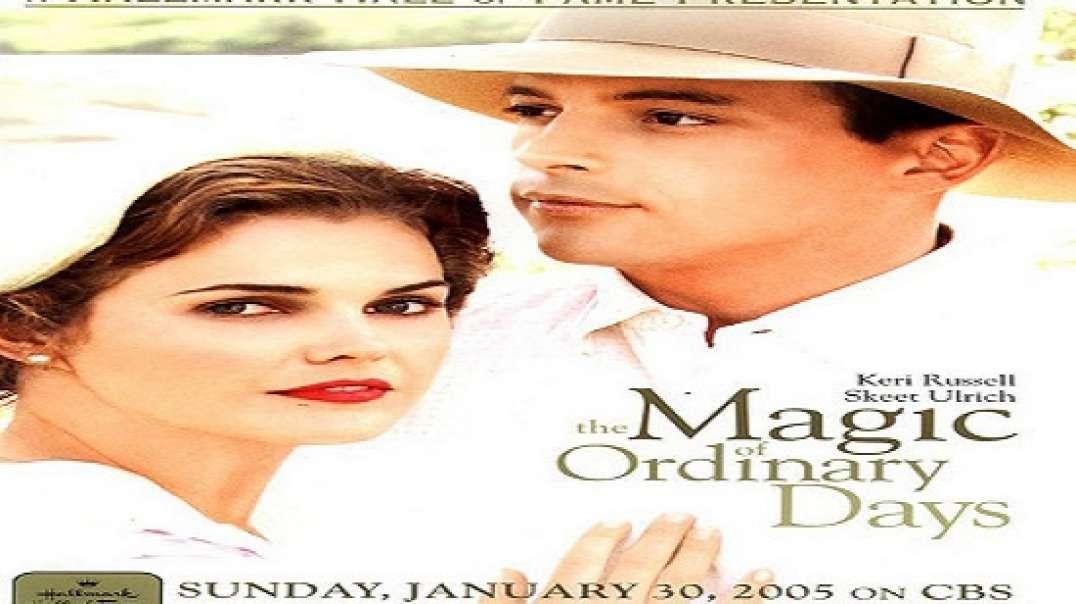 La Magia de un Dia Cualquiera - The Magic of Ordinary Days | Subtitulada