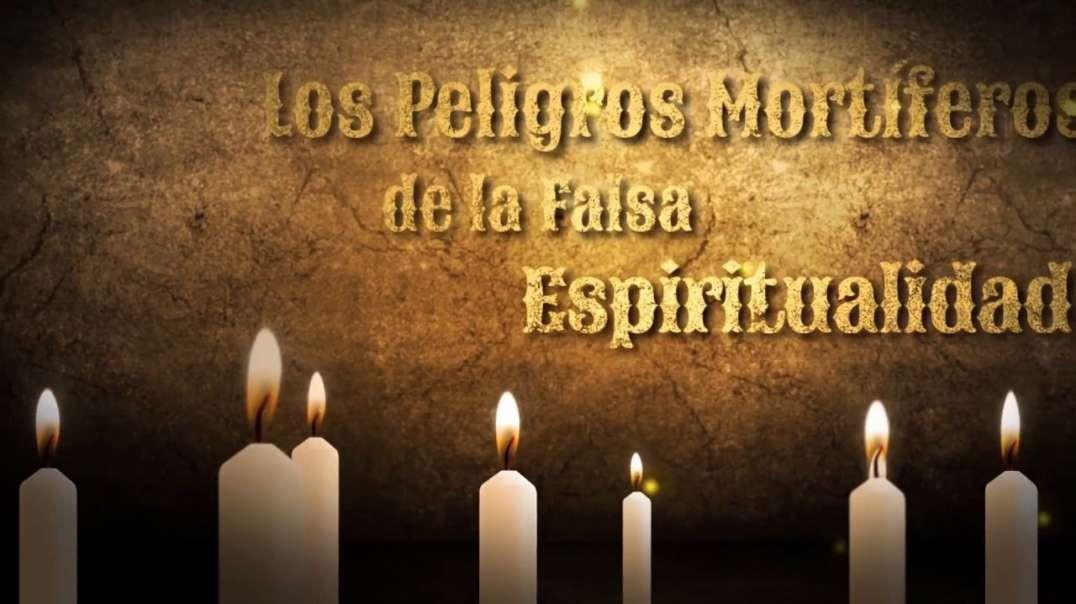9/12 Los Peligros Mortiferos de la Falsa Espiritualidad - Pr Esteban Bohr