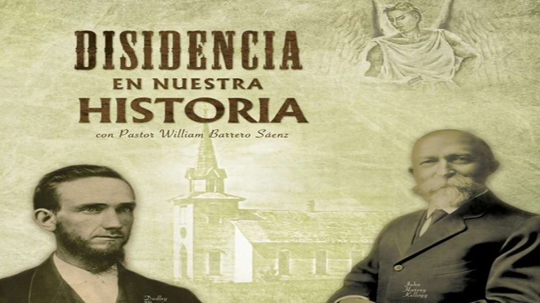 11/11 Disidencia En Nuestra Historia - Cristo Regresa por su Iglesia | Pr William Barrero