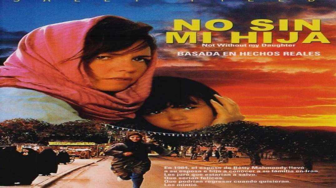 No Sin Mi Hija | Pelicula