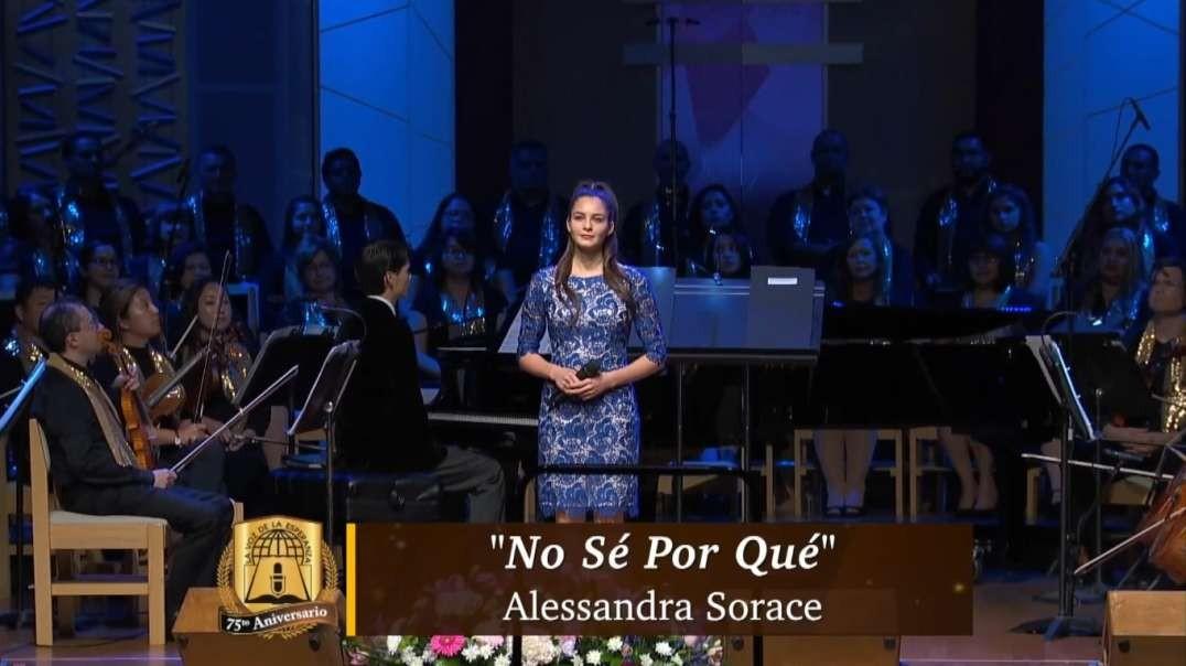 No Se Por Que | Alessandra Sorace - 75 Aniversario La Voz Esperanza