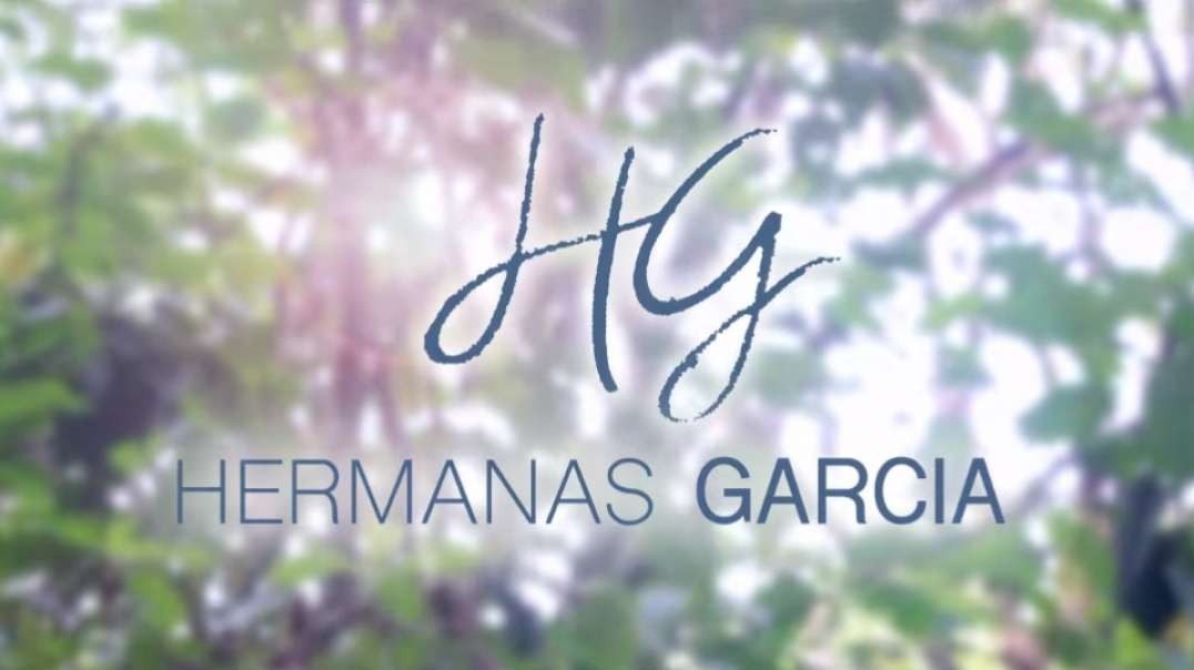 Cantare | Hermanas Garcia
