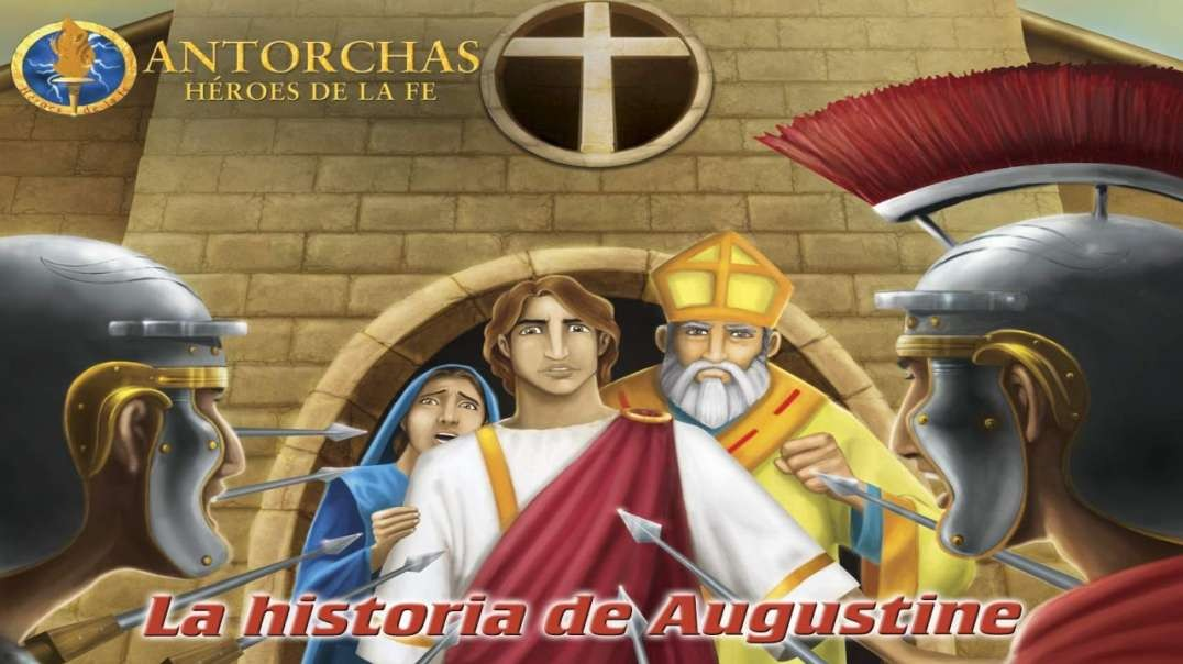 Augustine | Heroes de la Fe