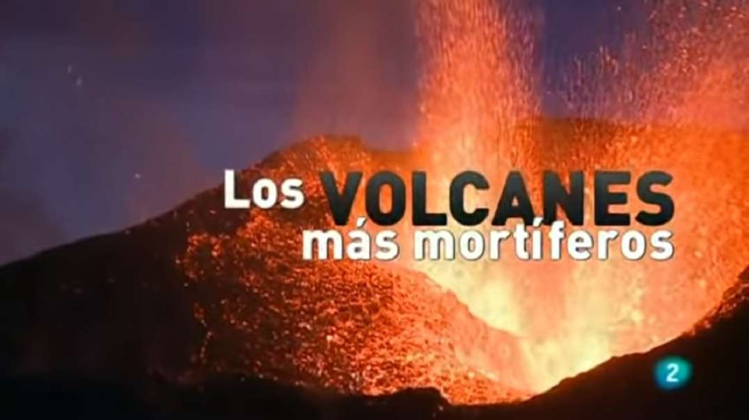 Los volcanes mas mortíferos del mundo | Documental