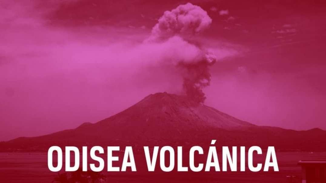 Odisea Volcanica - Un lugar infernal | Documental