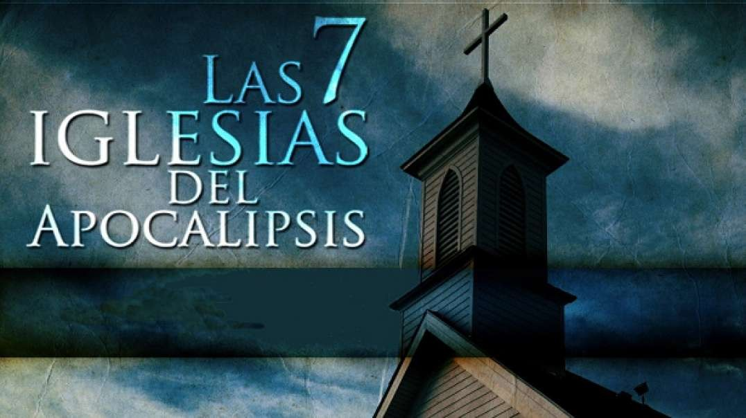 Las 7 Iglesias del Apocalipsis | Documental