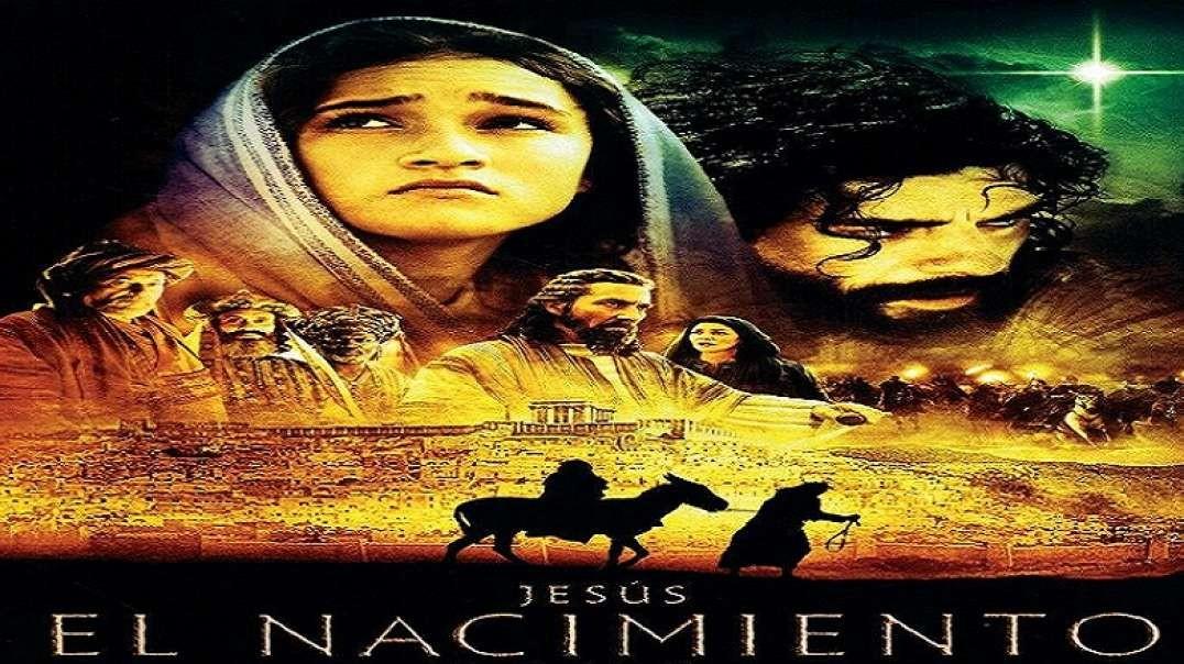 La Natividad - El Nacimiento - The Nativity | Pelicula