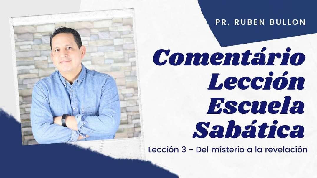 Repaso general leccion 3 - Del misterio a la revelacion | Pr Ruben Bullon