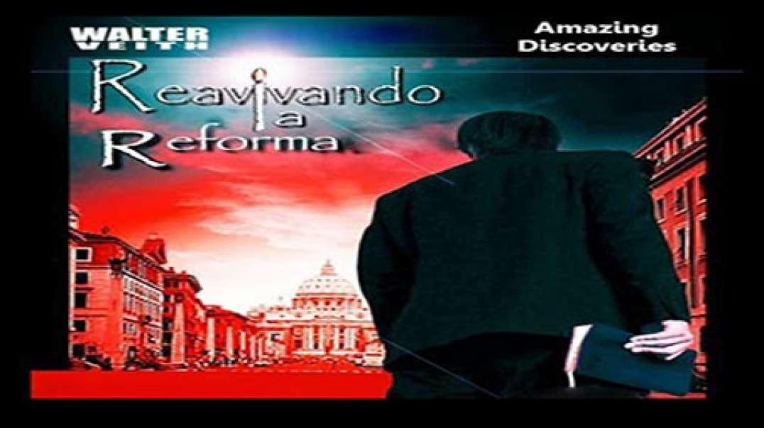 7/12 Reavivando la Reforma - El cuarto hombre en el horno | Walter Veith