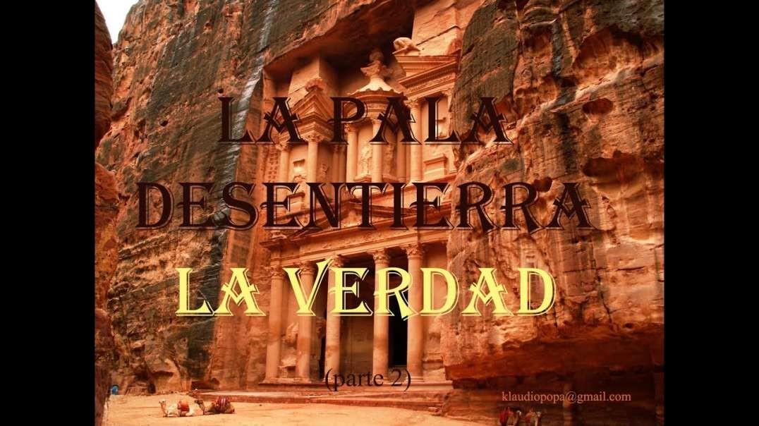 9/9 La Pala Desentierra la Verdad Parte 2 | El Conflicto del Genesis - Walter Veith