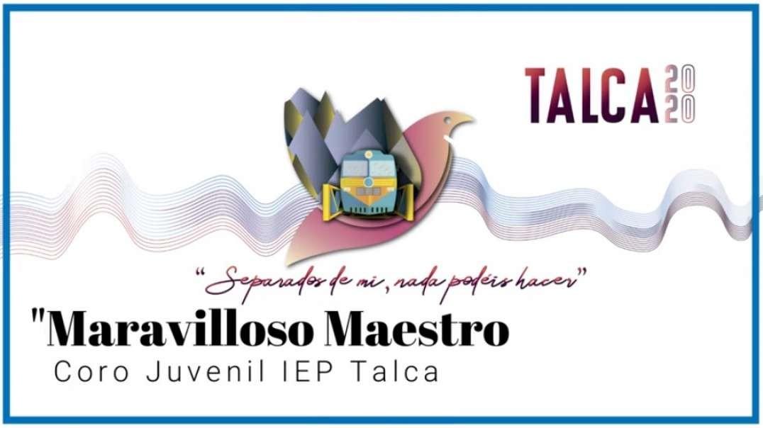 Maravilloso Maestro | cantada por El Coro Juvenil IEP Talca