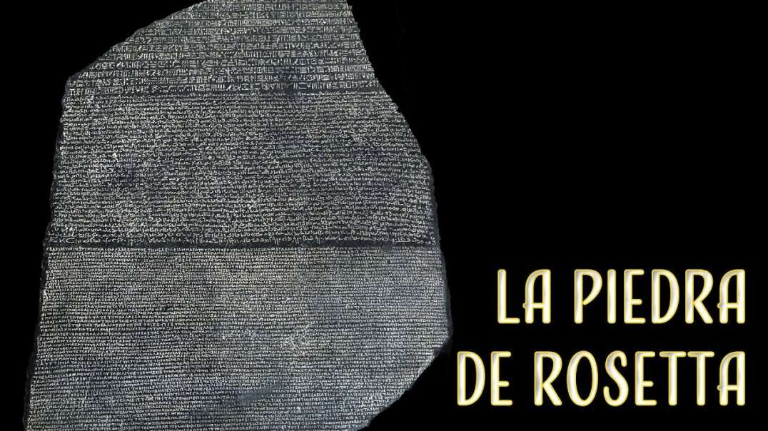 La Piedra De Roseta | Documental